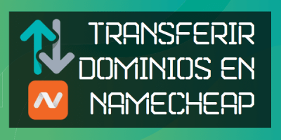 transferir dominios en namecheap