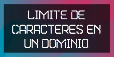 limite de caracteres en un dominio
